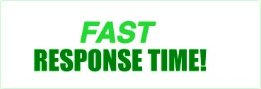 Fast Response Time